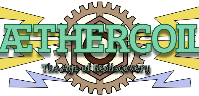 Æthercoil Update:  Playtest Begins!